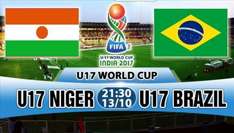 Nhan dinh U17 Niger vs U17 Brazil 21h30 ngay 1310 (VCK U17 World Cup 2017) hinh anh