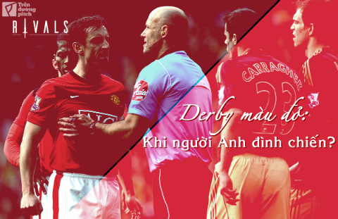 Derby mau do - Khi nguoi Anh dinh chien?1
