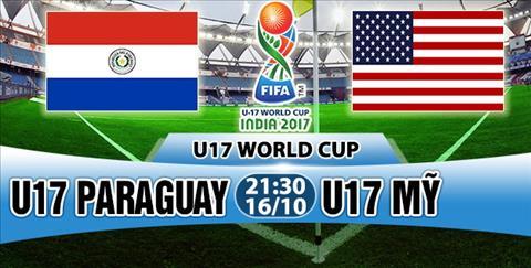 Nhan dinh U17 Paraguay vs U17 My 21h30 ngay 1610 (VCK U17 World Cup 2017) hinh anh