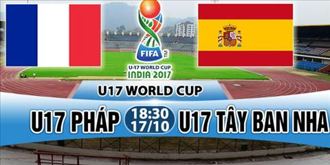 Nhan dinh U17 Phap vs U17 Tay Ban Nha 18h30 ngay 1710 (VCK U17 World Cup 2017) hinh anh