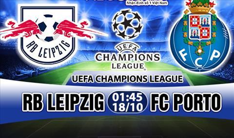 Nhan dinh RB Leipzig vs Porto 01h45 ngày 1810 (Champions League 201718) hinh anh