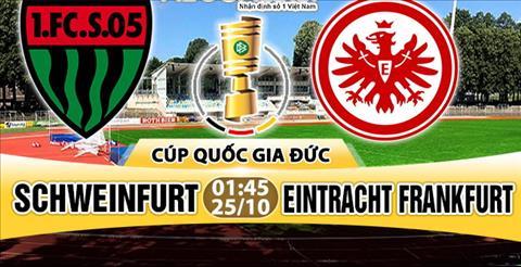 Nhan dinh Schweinfurt vs Frankfurt 01h45 ngay 2510 (Cup quoc gia Duc 201718) hinh anh