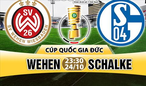 Nhan dinh Wehen vs Schalke 23h30 ngay 2410 (Cup quoc gia Duc 201718) hinh anh