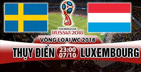 Nhan dinh Thuy Dien vs Luxembourg 23h00 ngay 710 (VL World Cup 2018) hinh anh