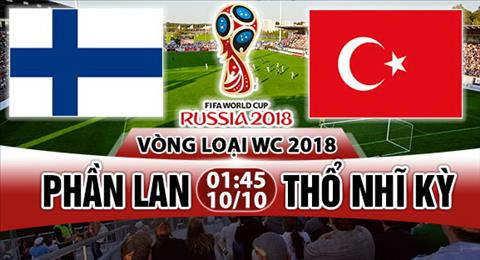 Nhạn dịnh Phan Lan vs Tho Nhi Ky 01h45 ngày 1010 (VL World Cup 2018) hinh anh