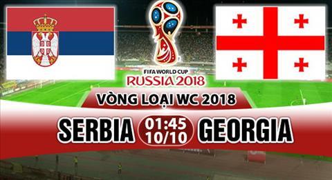 Nhan dinh Serbia vs Georgia 1h45 ngay 1010 (VL World Cup 2018) hinh anh