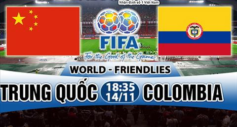 Nhan dinh Trung Quoc vs Colombia 18h35 ngay 1411 (Giao huu quoc te) hinh anh