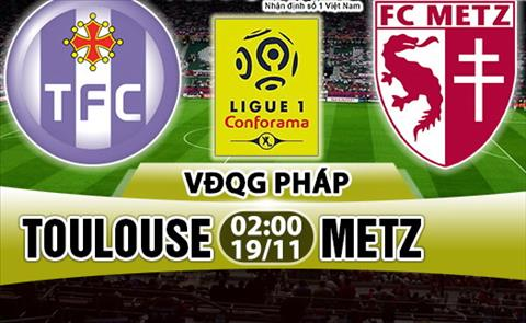 Nhan dinh Toulouse vs Metz 02h00 ngay 1911 (Ligue 1 201718) hinh anh