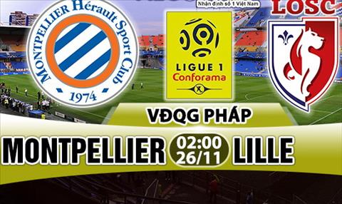 Nhan dinh Montpellier vs Lille 02h00 ngày 2611 (Ligue 1 201718) hinh anh