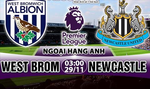 Nhan dinh West Brom vs Newcastle 03h00 ngay 2911 (Premier League 201718) hinh anh