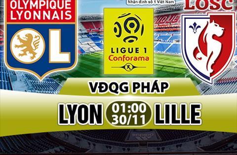 Nhan dinh Lyon vs Lille 01h00 ngày 3011 (Ligue 1 201718) hinh anh