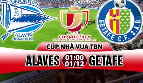 Nhan dinh Alaves vs Getafe 01h00 ngay 0112 (Cup Nha vua TBN 201718) hinh anh