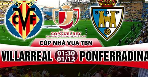 Nhan dinh Villarreal vs Ponferradina 01h30 ngay 0112 (Cup Nha vua TBN 201718) hinh anh