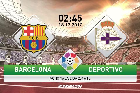 Barcelona vs Deportivo (2h45 ngay 1812) Lam nong cho El Clasico hinh anh 2
