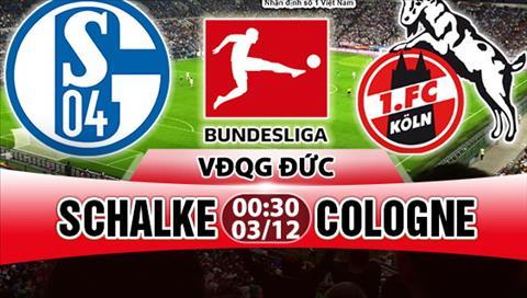 Nhan dinh Schalke vs Cologne 00h30 ngay 312 (Bundesliga 201718) hinh anh