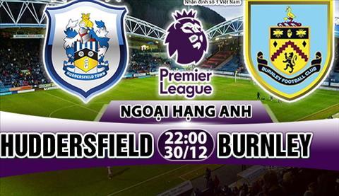 Nhan dinh Huddersfield vs Burnley 22h00 ngay 3012 (Premier League 201718) hinh anh