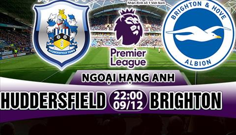 Nhan dinh Huddersfield vs Brighton 22h00 ngay 912 (Premier League 201718) hinh anh