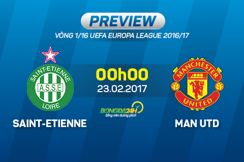 St Etienne vs Man Utd (0h00 ngay 232) Man tong duyet cua Mourinho hinh anh 2