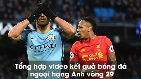 Tong hop video ket qua bong da ngoai hang Anh vong 29 hinh anh