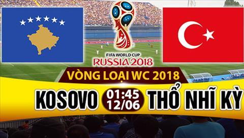 Nhan dinh Kosovo vs TNK 01h45 ngay 126 (VL World Cup 2018) hinh anh