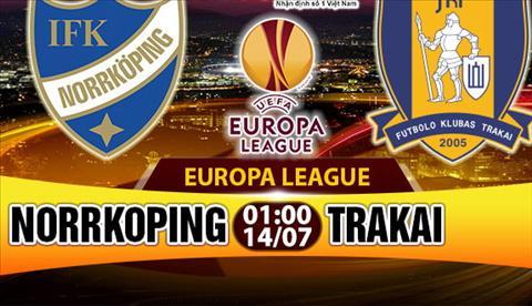 Nhan dinh Norrkoping vs Trakai 01h00 ngay 147 (So loai Europa League 201718) hinh anh