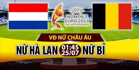 Nhan dinh Nu Ha Lan vs Nu Bi 01h45 ngay 257 (Euro 2017) hinh anh