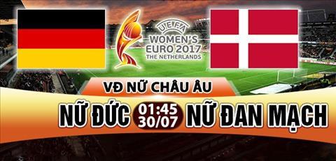 Nhan dinh Nu Duc vs Nu Dan Mach 01h45 ngay 307 (Euro 2017) hinh anh