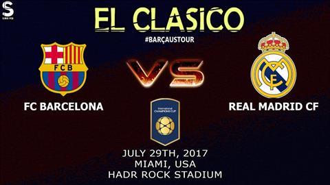 LINK XEM TRUC TIEP Barca vs Real Madrid 07h00 ngay 307 (ICC 2017) hinh anh
