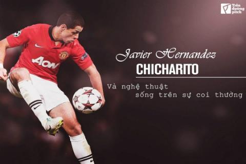 Javier Hernandez: Nghe thuat song tren su coi thuong