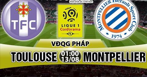 Nhan dinh Toulouse vs Montpellier 01h00 ngay 138 (Ligue 1 201718) hinh anh