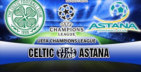 Nhan dinh Celtic vs Astana 01h45 ngay 178 (Champions League) hinh anh