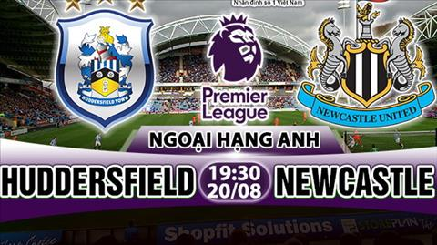 Nhan dinh Huddersfield vs Newcastle 19h30 ngay 208 (Premier League 201718) hinh anh