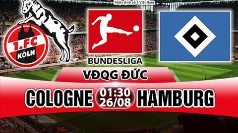 Nhan dinh Cologne vs Hamburg 01h30 ngay 268 (Bundesliga 201718) hinh anh