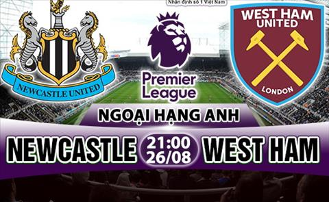 Nhan dinh Newcastle vs West Ham 21h00 ngay 268 (Premier League 201718) hinh anh