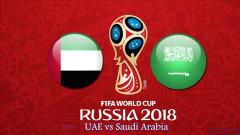 Nhan dinh UAE vs Saudi Arabia 23h30 ngay 298 (VL World Cup 2018) hinh anh