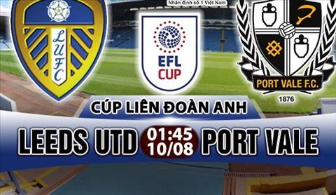 Nhan dinh Leeds vs Port Vale 01h45 ngay 108 (Cup Lien doan Anh 201718) hinh anh