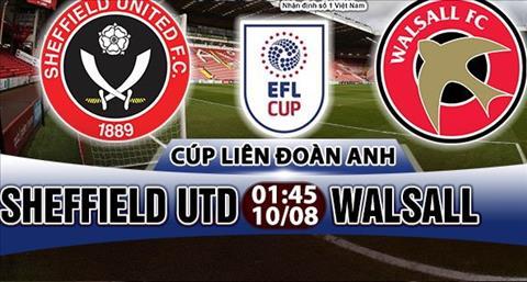 Nhan dinh Sheffield Utd vs Walsall 01h45 ngay 108 (Cup Lien doan Anh 201718) hinh anh