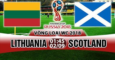 Nhan dinh Lithuania vs Scotland 01h45 ngay 29 (VL World Cup 2018) hinh anh