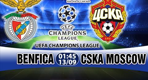 Nhan dinh Benfica vs CSKA Moscow 01h45 ngày 139 (UEFA Champions League 201718) hinh anh