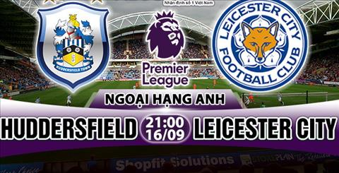 Nhan dinh Huddersfield vs Leicester 21h00 ngay 169 (Premier League 201718) hinh anh