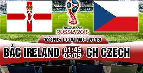 Nhan dinh Bac Ireland vs Czech 01h45 ngay 59 (VL World Cup 2018) hinh anh