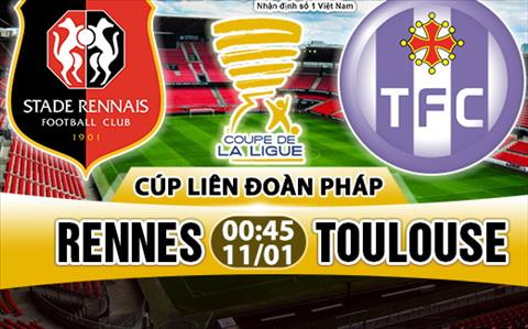 Nhan dinh Rennes vs Toulouse 0h45 ngay 111 (Cup Lien doan Phap) hinh anh