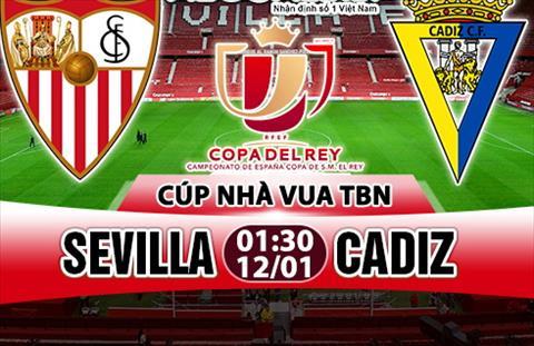 Nhan dinh Sevilla vs Cadiz 1h30 ngay 121 (Cup Nha vua TBN) hinh anh