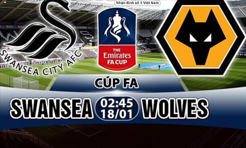 Nhan dinh Swansea vs Wolves 02h45 ngay 181 (FA Cup 201718) hinh anh