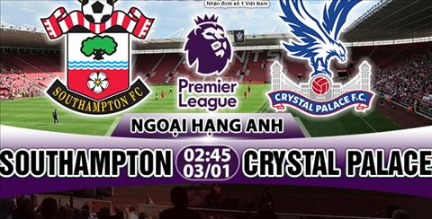 Nhan dinh Southampton vs Crystal Palace 02h45 ngay 31 (Premier League) hinh anh