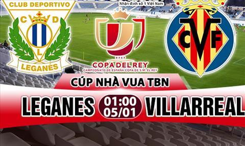 Nhan dinh Leganes vs Villarreal 01h00 ngày 51 (Cup Nha vua TBN) hinh anh