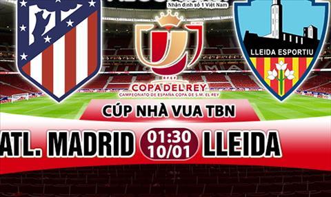 Nhan dinh Atletico Madrid vs Lleida 01h30 ngay 101 (Cup Nha vua TBN 201718) hinh anh