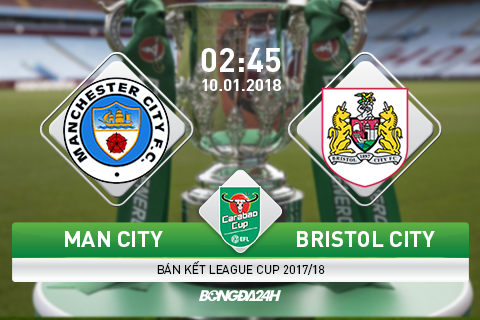 Man City vs Bristol (2h45 ngay 101) Doan ket truyen co tich hinh anh