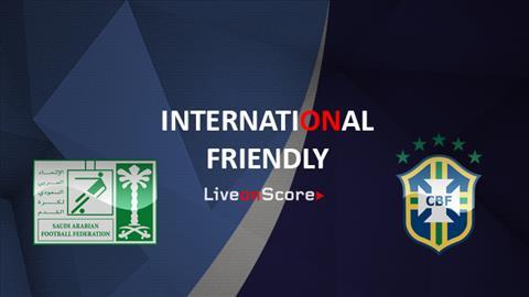 Trực tiếp Saudi Arabia vs Brazil Giao hữu quốc tế 2018 hôm nay hình ảnh