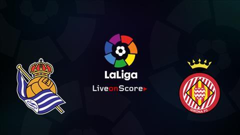Sociedad vs Girona 02h00 ngày 2310 (La Liga 201819) hình ảnh